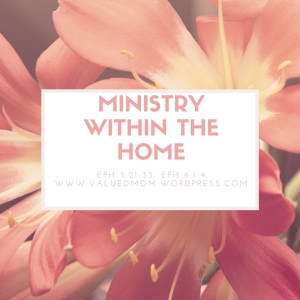 Ministry within the home