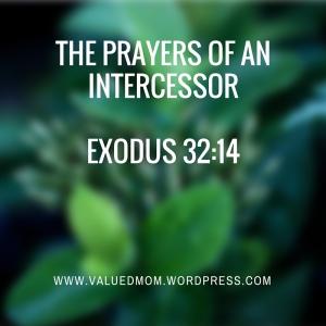The Prayers of an IntercessorExodus 32_14