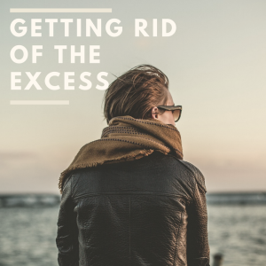 getting-rid-of-the-excess